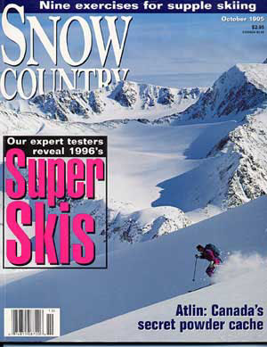 ON THE COVER: Heli-Skiing guide Helene Steiner Strikes rich powder in British Columbia's Chilkoot Range.